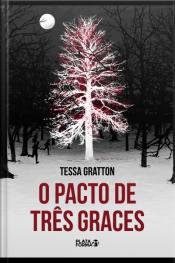 O Pacto De Três Graces