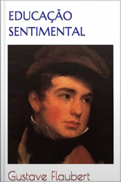 Educação Sentimental - Flaubert