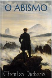 O Abismo - Dickens
