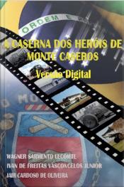 A Caserna Dos Heróis De Monte Caseros: Versão Digital