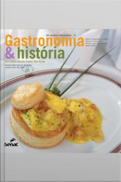 Gastronomia & História Dos Hotéis-escola Senac São Paulo