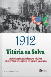 1912: Vitória Na Selva