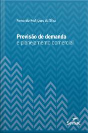 Previsão De Demanda E Planejamento Comercial