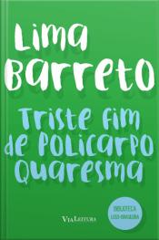 Triste Fim De Policarpo Quaresma (coleção Biblioteca Luso-brasileira)