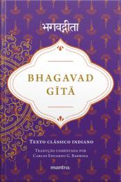 Bhagavad Gītā: Texto Clássico Indiano