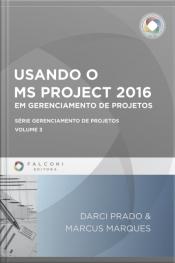 Usando O Ms-project 2016 Em Gerenciamento De Projetos