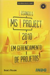 Usando O Ms-project 2010 Em Gerenciamento De Projetos