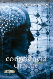 Consciência Com Ciência