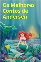 Os Melhores Contos De Andersen