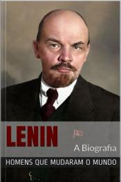 Lênin: A Biografia