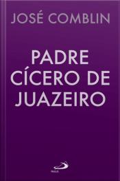 Padre Cícero De Juazeiro