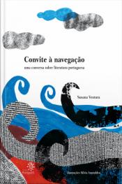 Convite À Navegação: Uma Conversa Sobre Literatura Portuguesa