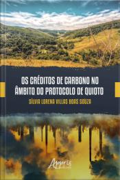 Os Créditos De Carbono No Âmbito Do Protocolo De Quioto