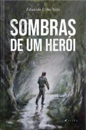 Sombras De Um Herói