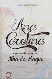 Ana Carolina E Os Aventureiros Da Ilha Da Magia