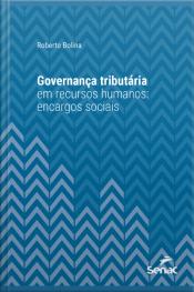 Governança Tributária Em Recursos Humanos: Encargos Sociais