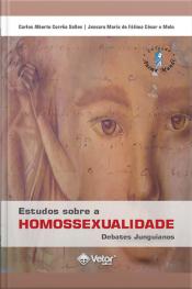 Estudos Sobre A Homossexualidade: Debates Junguianos
