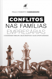 Conflitos Construtivos E Destrutivos Nas Famílias Empresárias