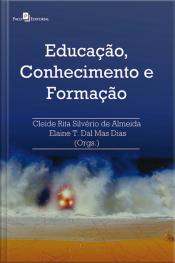 Educação, Conhecimento E Formação