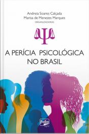 A Perícia Psicológica No Brasil