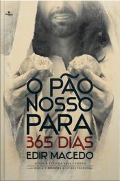 O Pão Nosso Para 365 Dias