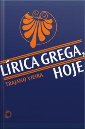 Lírica Grega, Hoje