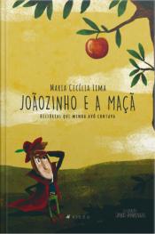 Joãozinho E A Maçã: Histórias Que Minha Avó Contava