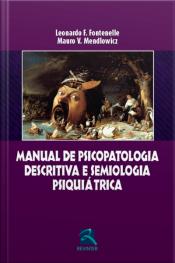 Manual De Psicopatologia Descritiva E Semiologia Psiquiátrica