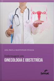 Enfermagem Em Ginecologia E Obstetrícia