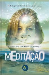 Meditação: Conexões Médico-espíritas