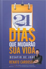 21 Dias Que Mudarão Sua Vida: Desafio De João