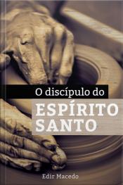 O Discípulo Do Espirito Santo