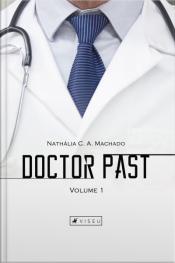 Doctor Past: Volume 1