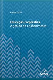 Educação Corporativa E Gestão Do Conhecimento