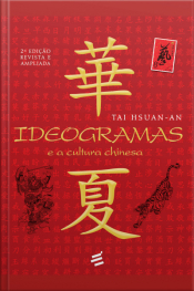 Ideogramas E A Cultura Chinesa