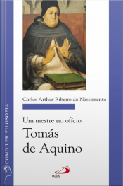 Um Mestre No Ofício: Tomás De Aquino