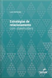 Estratégias De Relacionamento Com Stakeholders