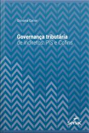 Governança Tributária De Indiretos: Pis E Cofins
