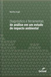 Diagnóstico E Ferramentas De Análise Em Um Estudo De Impacto Ambiental