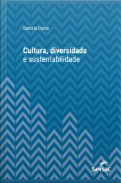 Cultura, Diversidade E Sustentabilidade