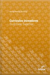 Currículos Inovadores No Ensino Superior