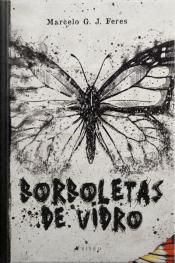 Borboletas De Vidro
