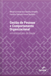 Gestão De Pessoas E Comportamento Organizacional Em Instituições De Saúde