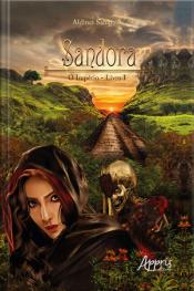 Sandora: O Império; Livro I
