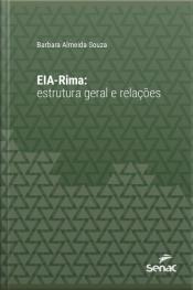 Eia-rima: Estrutura Geral E Relações