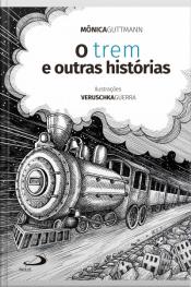 O Trem E Outras Histórias
