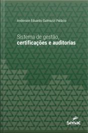 Sistema De Gestão, Certificações E Auditorias