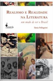 Realismo E Realidade Na Literatura: Um Modo De Ver O Brasil