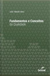Fundamentos E Conceitos Da Qualidade
