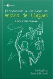 (re)pensando A Avaliação No Ensino De Línguas: O Ponto De Vista Dos Alunos